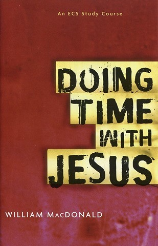 Doing Time With Jesus