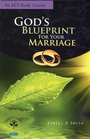 God's Blueprint for Your Marriage