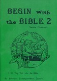 Begin with the Bible 2