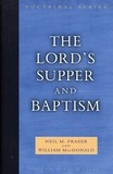 The Lord's Supper and Baptism